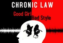 chronic-law-Good-Girl-Bad-Style