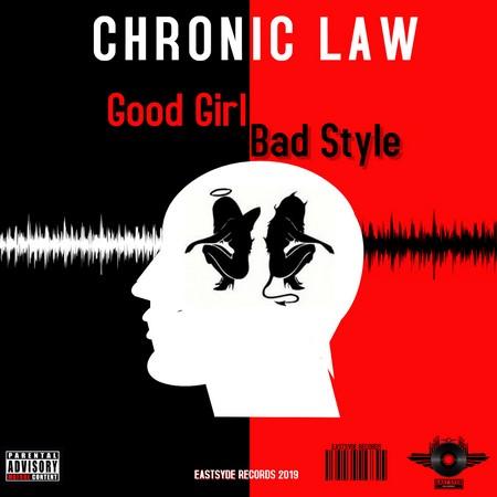 chronic-law-Good-Girl-Bad-Style