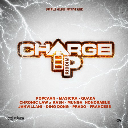 CHARGE-UP-RIDDIM-cover CHARGE UP RIDDIM [FULL PROMO] - DUNWELL PRODUCTIONS