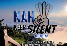 Nah-Keep-Silent-Riddim