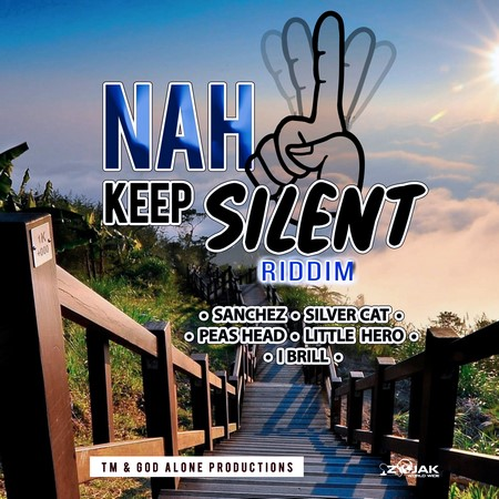 Nah-Keep-Silent-Riddim-coverbadart NAH KEEP SILENT RIDDIM [FULL PROMO] - TM & GOD ALONE PRODUCITONS