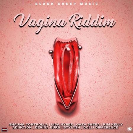 Vagina-Riddim-Cover VAGINA RIDDIM [FULL PROMO] - BLAQK SHEEP MUSIC