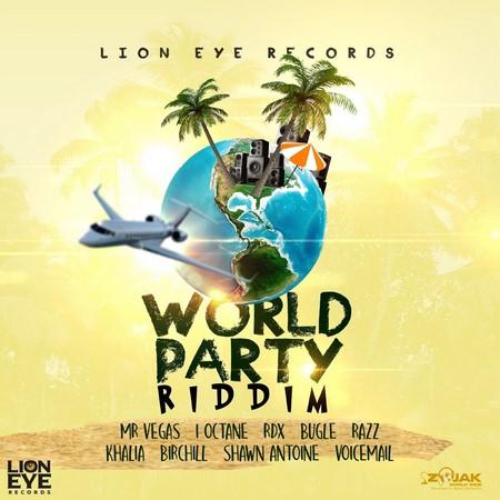 World-Party-Riddim-Cover WORLD PARTY RIDDIM [FULL PROMO] - LION EYES RECORDS