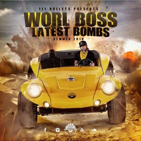 world-boss-latest-bombs-mixtape 111 BULLETS -PRESENTS VYBZ KARTEL - WORL' BOSS LATEST BOMBS - MIXTAPE