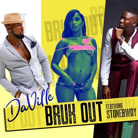 DaVille-ft-Stonebwoy-Bruk-Out-cover DAVILLE FT STONEBWOY - BRUK OUT - GLOBAL MERCHANT MUSIC