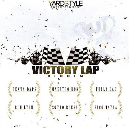 VICTORY-LAP-RIDDIM-COVER VICTORY LAP RIDDIM [FULL PROMO] - YARDSTYLE X BEATMANIA