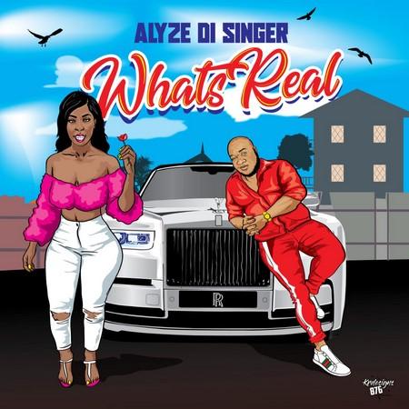 ALYZE-DI-SINGER-WHATS-REAL