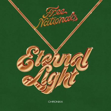Free-Nationals-Chronixx-Eternal-Light-cover FREE NATIONALS & CHRONIXX - ETERNAL LIGHT - OBE, LLC _ EMPIRE