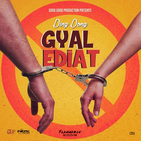 Ding-Dong-Gyal-Ediat-cover DING DONG - GYAL EDIAT [EXPLICIT & RADIO] - GOOD GOOD PRODUCTION