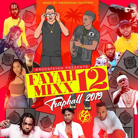 Fayah-Mixx-12-Traphall-Mixtape