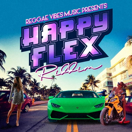 HAPPY-FLEX-RIDDIM