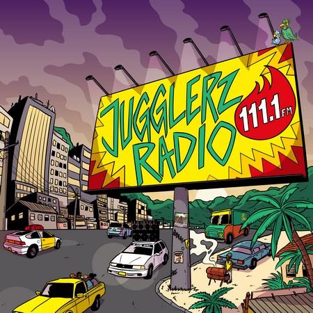 Jugglerz-Radio-Cover JUGGLERZ RADIO [ALBUM]