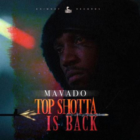 Mavado-Top-Shotta-Is-Back