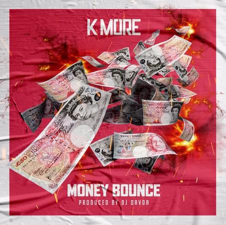 KMORE-MONEY-BOUNCE-COVER K MORE - MONEY BOUNCE - DJ DAVDA