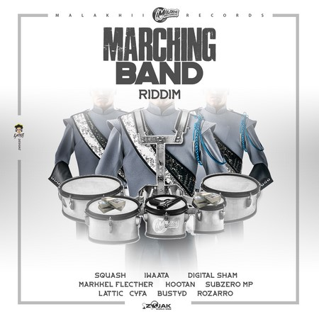 Marching-Band-Riddim-cover MARCHING BAND RIDDIM [FULL PROMO] - MALAKHII RECORDS