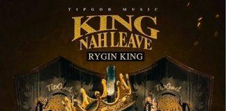 Rygin-King-King-Nah-Leave-artwork