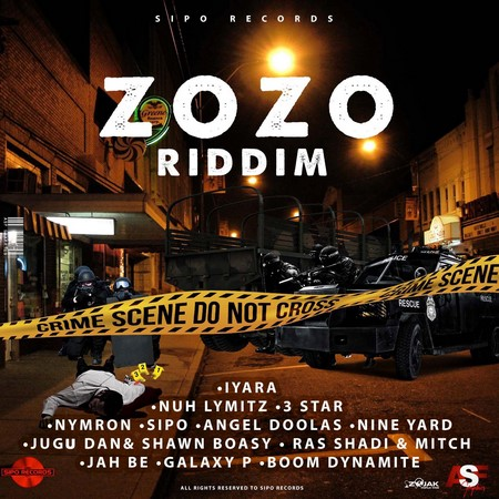 zozo-riddim-cover ZOZO RIDDIM [FULL PROMO] - SIPO RECORDS