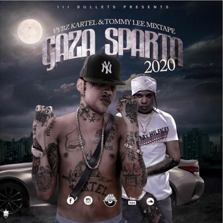 Gaza-Sparta-2020-Vybz-Kartel-Tommy-Lee-Mixtape