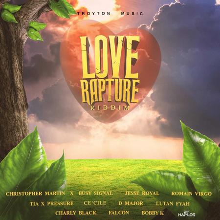 Love-Rapture-Riddim-Cover LOVE RAPTURE RIDDIM [FULL PROMO] - TROYTON MUSIC