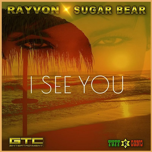 Rayvon-&-Sugar-Bear-I-SEE-YOU-COVER