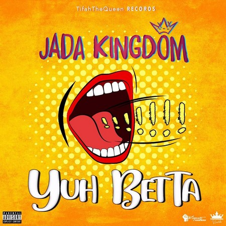 Jada-Kingdom-Yuh-Betta-artwork