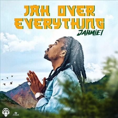Jahmiel-Jah-Over-Everything