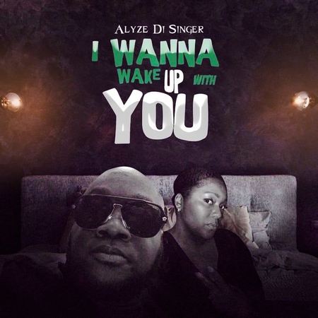 ALYZE-DI-SINGER-WAKE-UP-WITH-YOU