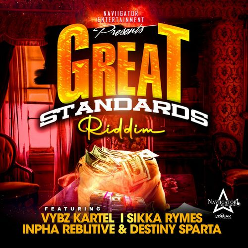 Great-Standards-Riddim-ARTWORK GREAT STANDARDS RIDDIM [FULL PROMO] - NAVIIGATOR ENTERTAINMENT
