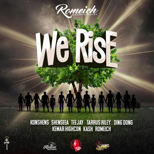 Konshens-Shenseea-Teejay-Tarrus-Riley-Ding-Dong-Kemar-Highcon-Kash-We-Rise-artwork