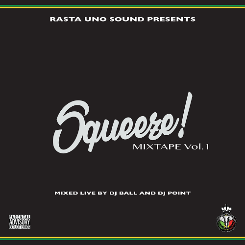 RASTA-UNO-SOUND-Squeeze-Mixtape