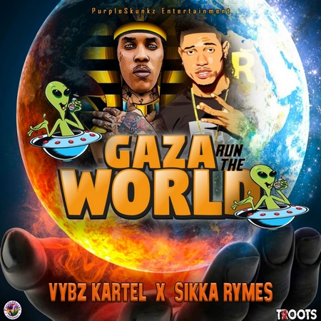 Vybz-Kartel-Sikka-Rymes-Gaza-Run-the-World