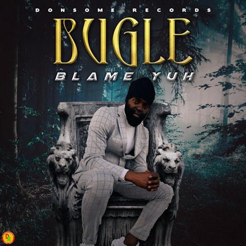 Bugle-Blame-Yuh-cover