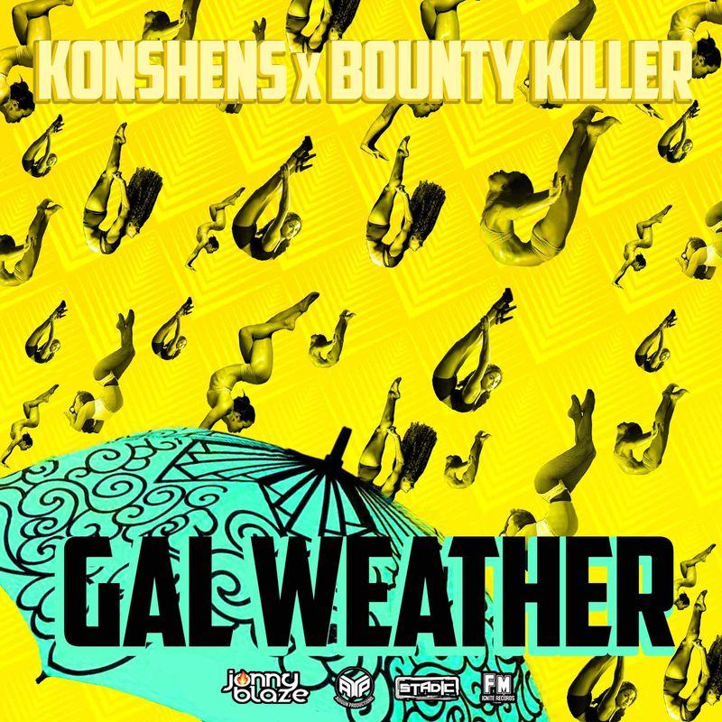 bounty-killer-konshens-gal-weather-