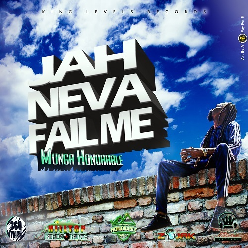 munga-Jah-Never-Fail-Me-artwork