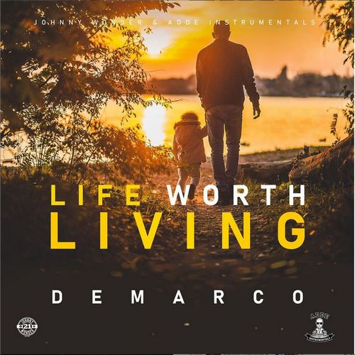 DEMARCO-LIFE-WORTH-LIVING