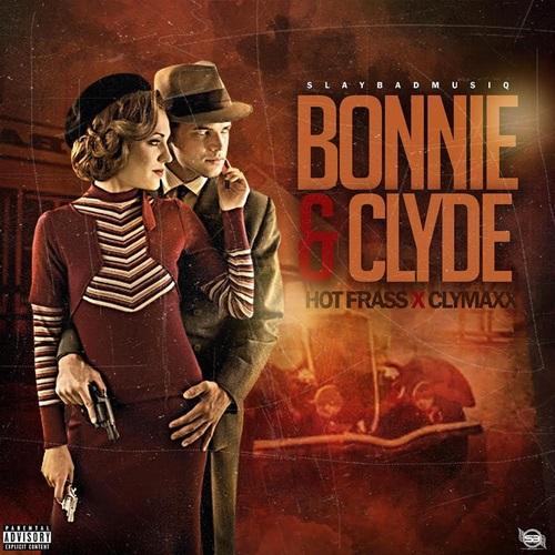 Hot-Frass-ft-Clymaxx-Bonnie-Clyde