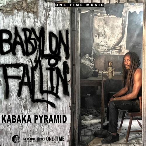 KABAKA-PYRAMID-BABYLON-FALLIN