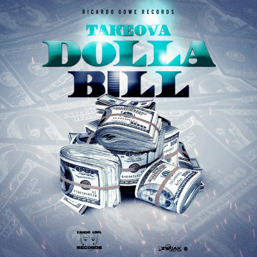 TAKEOVA-DOLLA-BILL