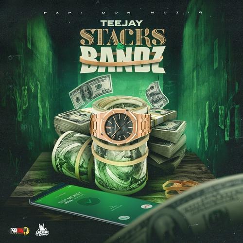Teejay-Stacks-&-Bandz-ARTWORK