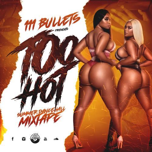 111-bullets-too-hot-dancehall