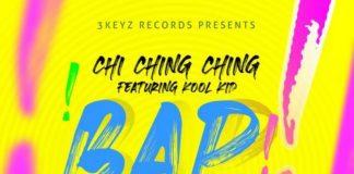 Chi-Ching-Ching-Ft-Kool-Kid-Bap-Bap