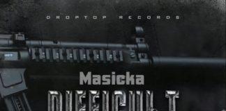 masicka-difficult-