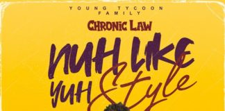 Chronic-Law-Nuh-Like-Yuh-Style