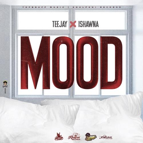 Teejay-x-Ishawna-Mood