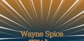 Wayne-Spice-title