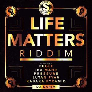 life-matters-riddim