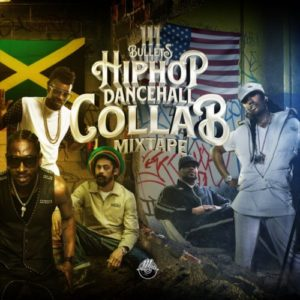 111-Bullets-HipHop-Dancehall-Collab-Mixtape
