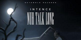Intence-Nuh-Talk-Long