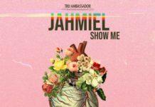 JAHMIEL-SHOW-ME-