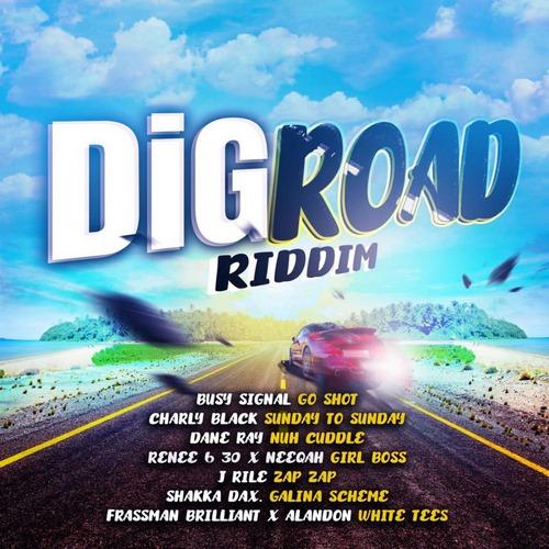 Dig-Road-Riddim